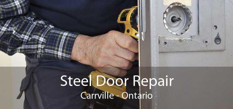 Steel Door Repair Carrville - Ontario