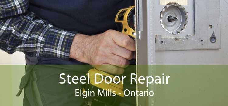 Steel Door Repair Elgin Mills - Ontario