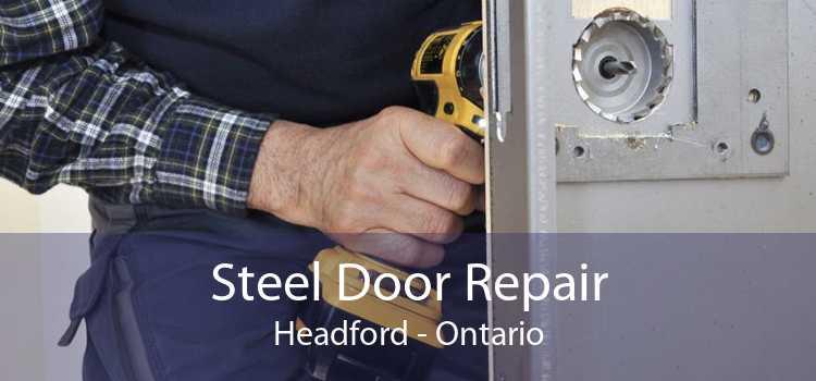 Steel Door Repair Headford - Ontario