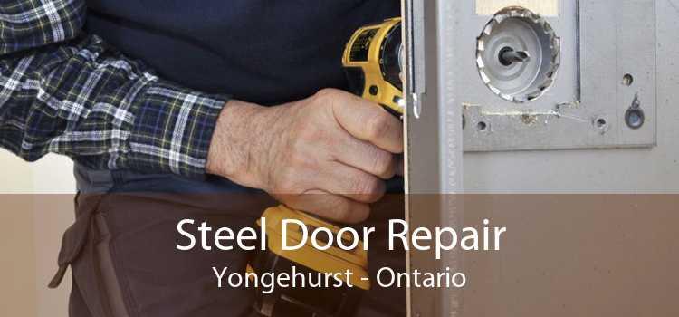 Steel Door Repair Yongehurst - Ontario