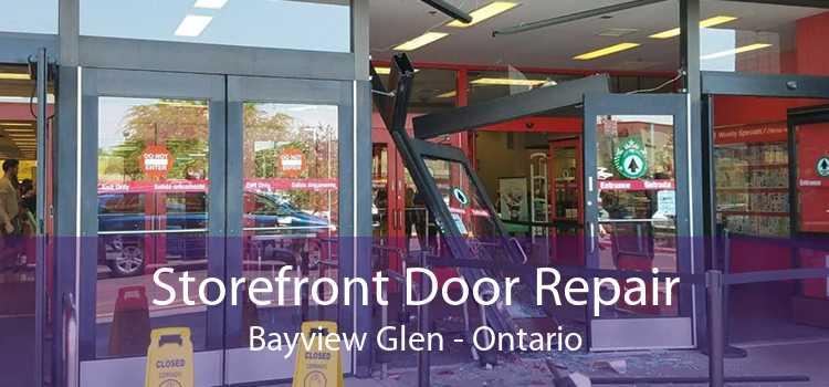 Storefront Door Repair Bayview Glen - Ontario