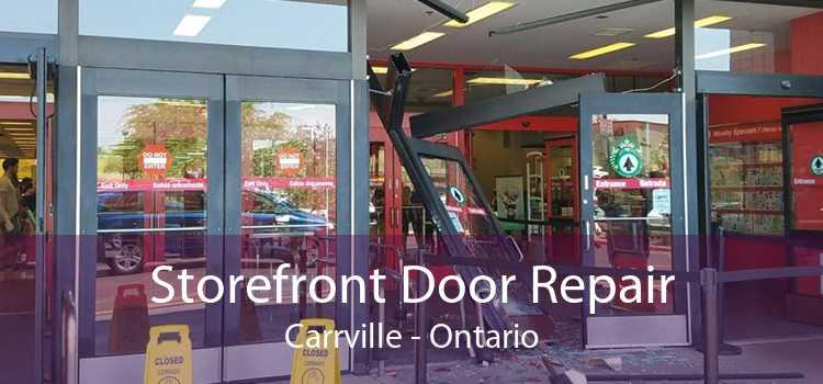 Storefront Door Repair Carrville - Ontario