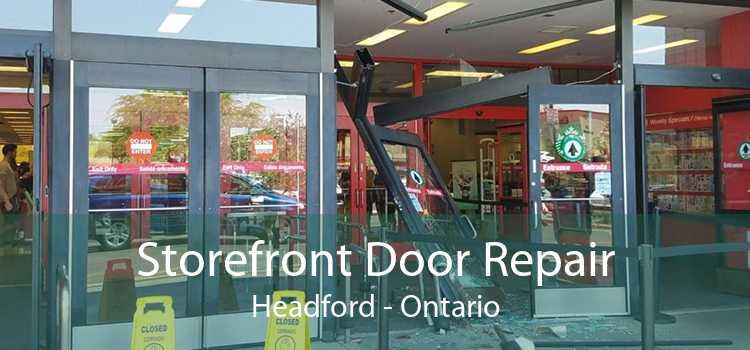 Storefront Door Repair Headford - Ontario