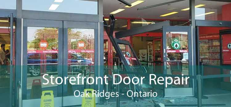 Storefront Door Repair Oak Ridges - Ontario