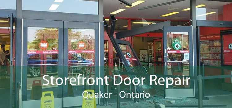 Storefront Door Repair Quaker - Ontario