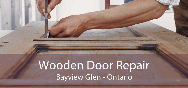 Wooden Door Repair Bayview Glen - Ontario