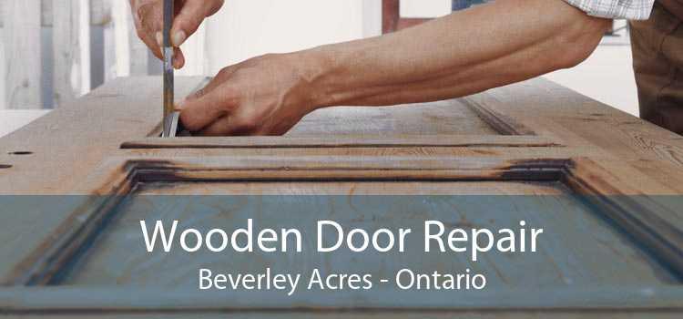 Wooden Door Repair Beverley Acres - Ontario