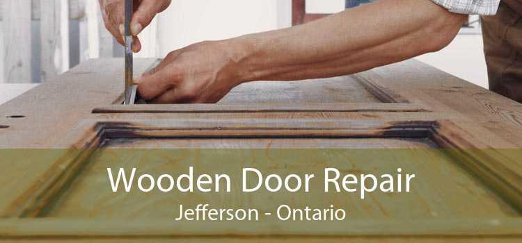 Wooden Door Repair Jefferson - Ontario