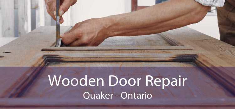 Wooden Door Repair Quaker - Ontario